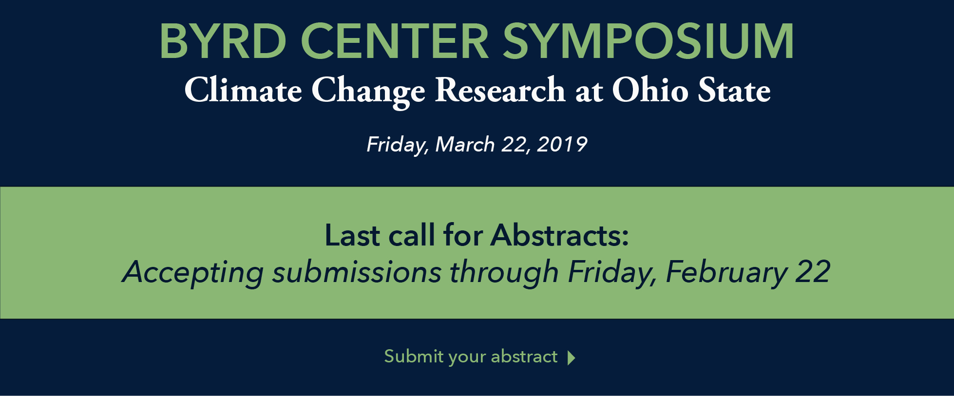 2019 Byrd Center Symposium - Last Call for Abstracts