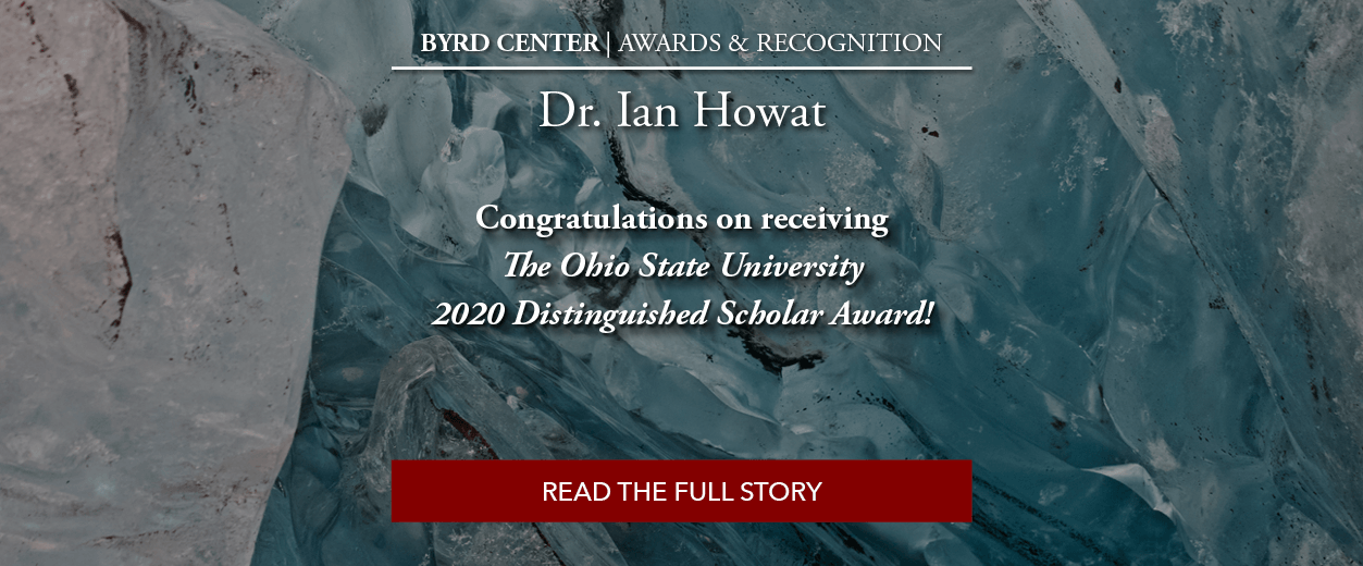 Congratulations to Dr. Ian Howat on Receiving the OSU 2020 Distinguished Scholar Award