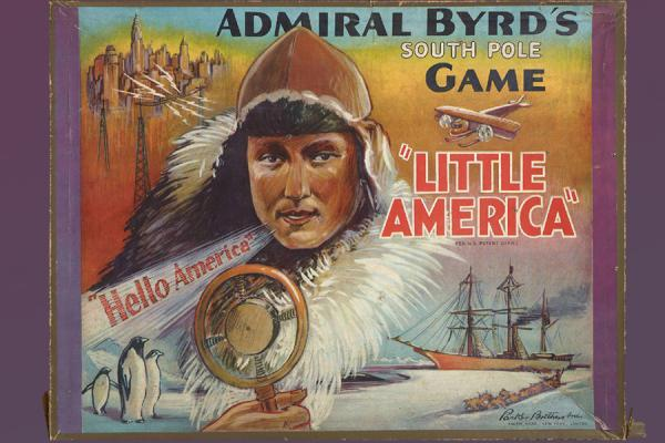 "Admiral Byrd's South Pole Game ""Little America."""